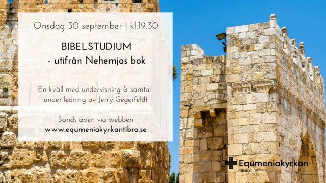 Bibelstudium – utifrån Nehemjas bok